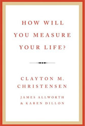 How Will You Measure Your Life 2